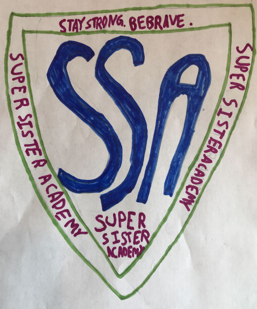 hello from the new normal: Super Sisters Academy