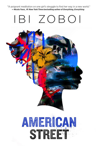 Book cover: American Street, by Ibi Zoboi
