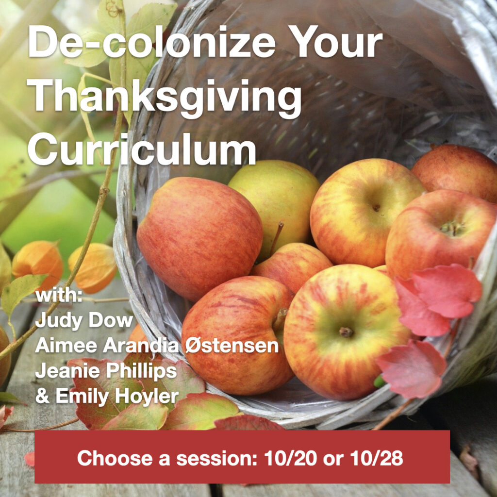 events & workshops de-colonizing your thanksgiving curriculum